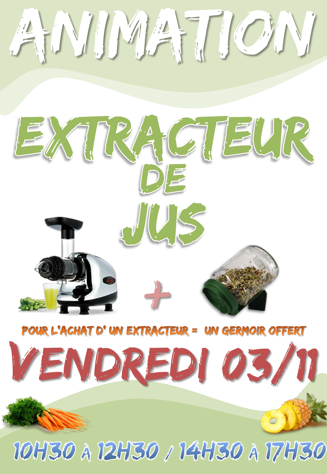 Animation extracteur de jus vendredi 3 novembre tr lissac - Comparatif extracteur de jus 2017 ...